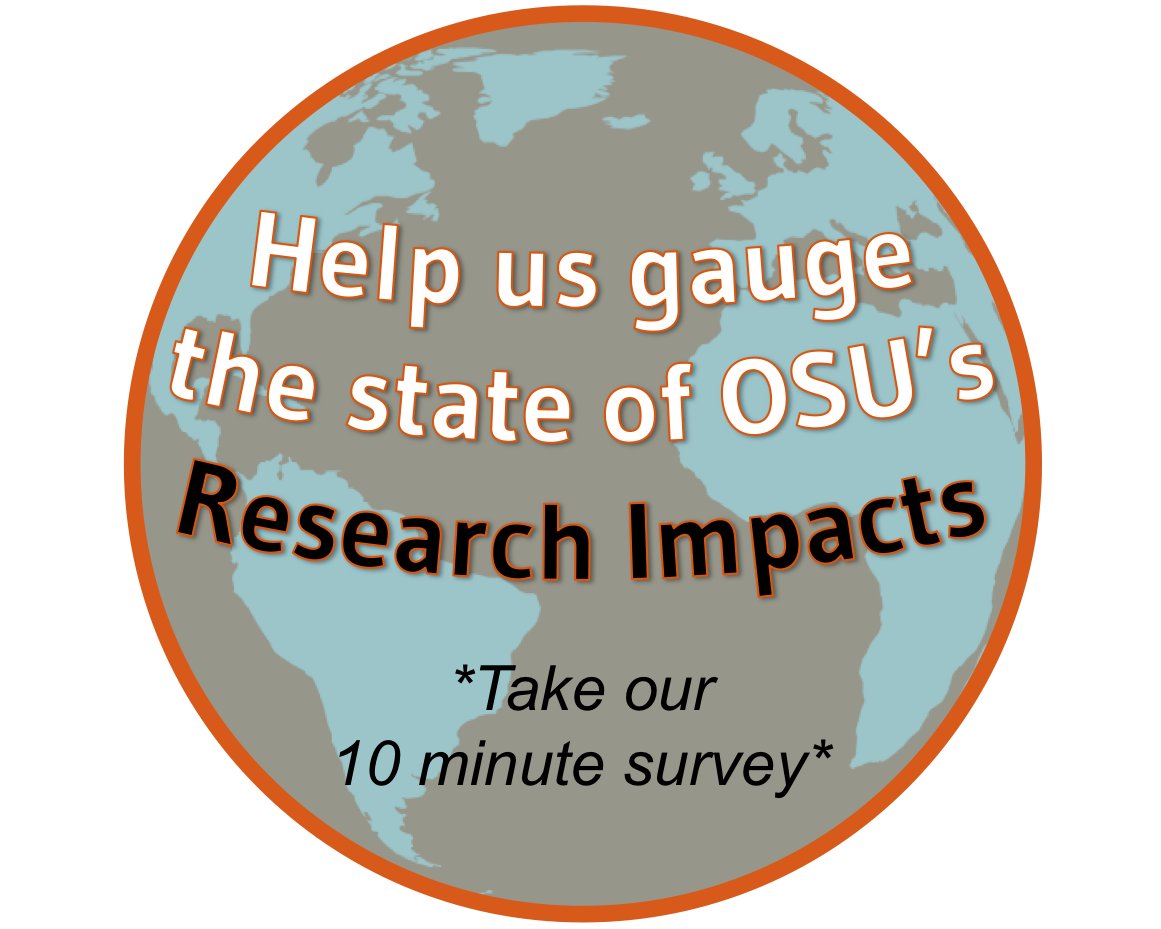 Click here to take a 10 minute survey on research impacts at Oregon State University